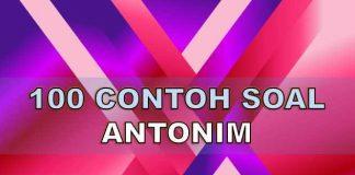 100 contoh soal antonim